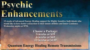 psychic enhancements, advanced energy healing, psychic ability, remote transmissions